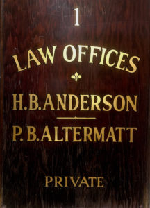The sign for Cramer & Anderson Founding Partner Hank Anderson's previous practice with Attorney Paul Altermatt.