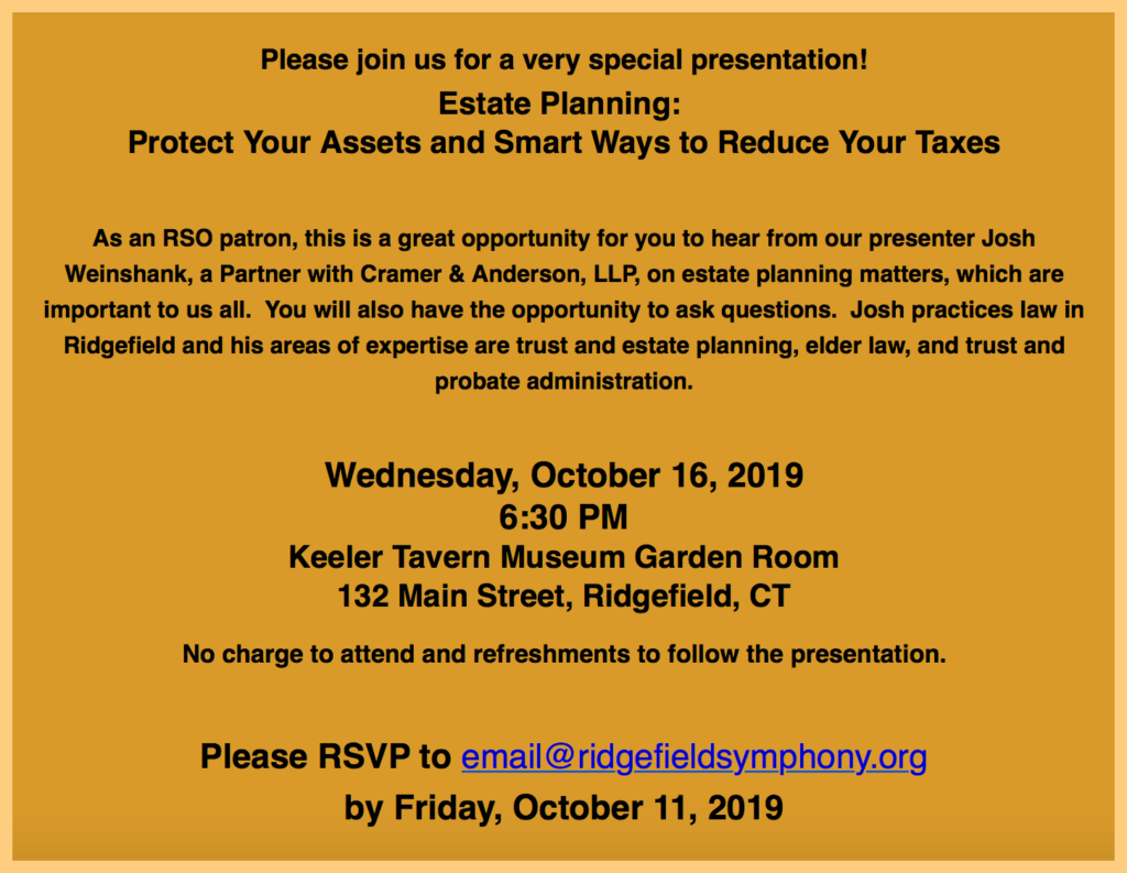 The announcement for an Oct. 16 Ridgefield Symphony Orchestra event featuring an estate planning presentation by Cramer & Anderson Partner Josh Weinshank.